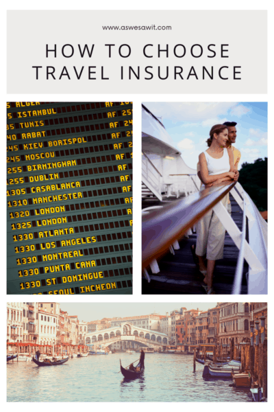 """collage of 3 photos: An airport departure board, couple on the balcony of a cruise ship, and Venice's Ponte Vecchio. Text overlay says """"How to choose travel insurance"""""""