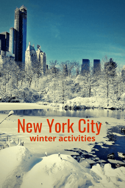 skyscrapers behind a frozen lake in Central Park. Text overlay says New York City winter activities