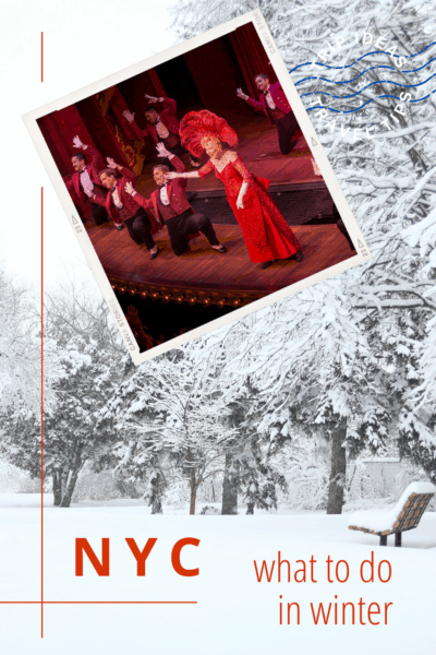 Central Park in winter in background with photo of Carol Channing doing Mame on Broadway. Text overlay says nyc what to do in winter