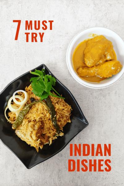 "Hyderabadi biryani. Text overlay says ""7 must try Indian dishes."""