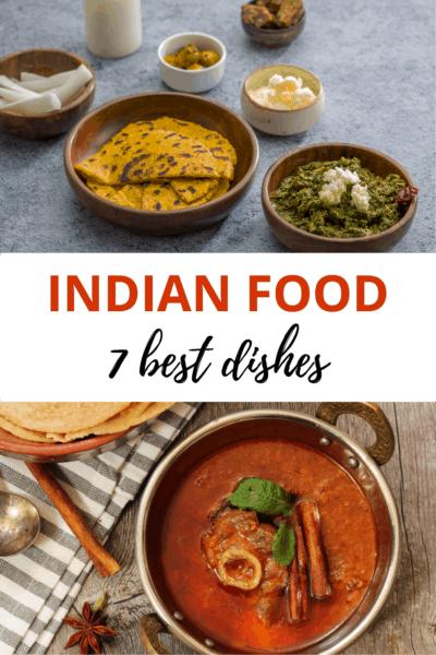 """Top: Sarson ka saag. Bottom: rogan josh. Text overlay says """"Indian food 7 best dishes."""""""