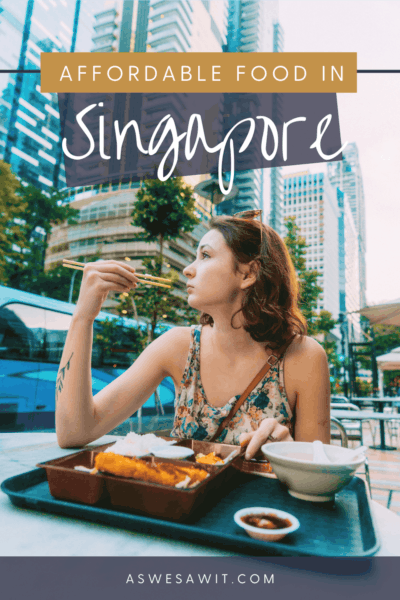 """Woman with a tray of food in front of her. Looking out to the left of photo.Text overlay says """"affordable food in Singapore as we saw it dot com."""""""
