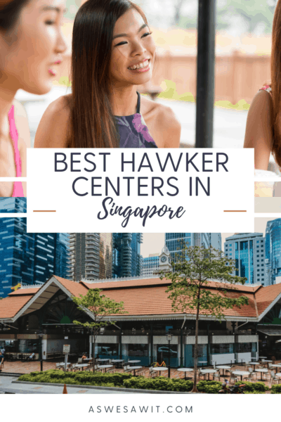 """Top: smiling Asian woman Bottom, Llau Pa Sat Hawker Centre.Text overlay says """"best hawker centres in Singapore as we saw it dot com."""""""