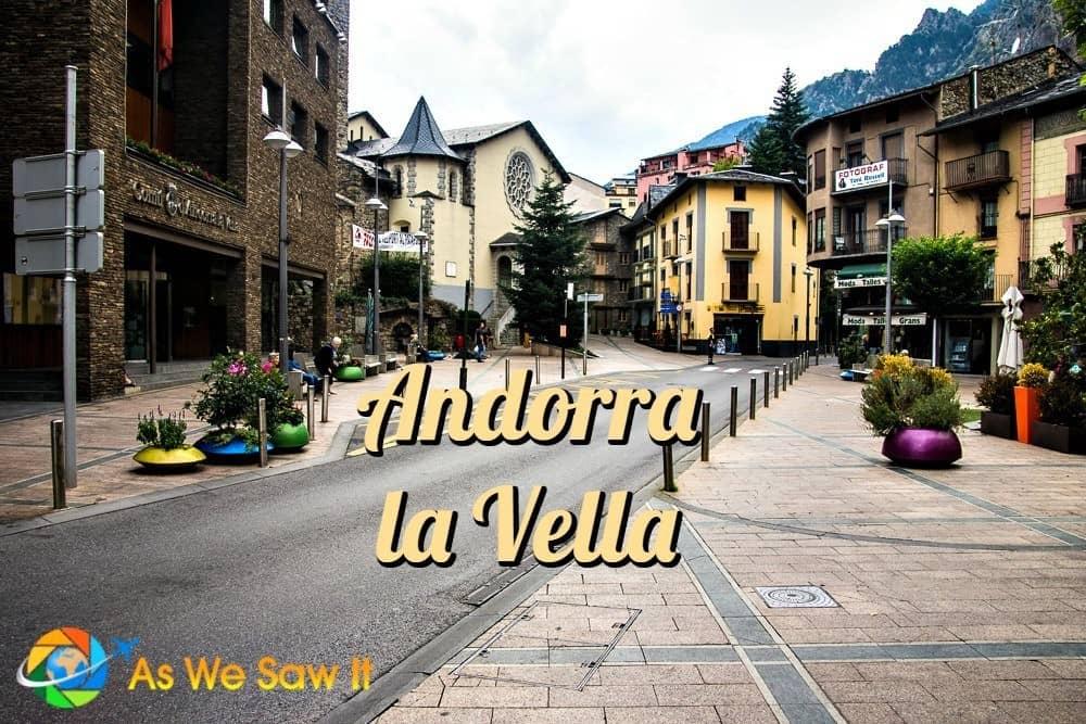 Is it worth visiting Andorra la Vella?