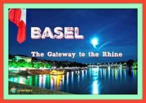 Basel, The Gateway to the Rhine