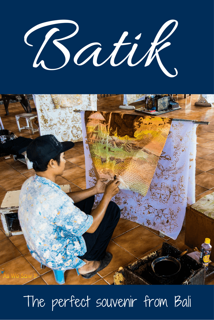 Batik makes a perfect souvenir