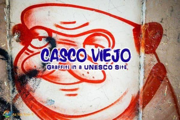 Graffiti in Casco Viejo Panama