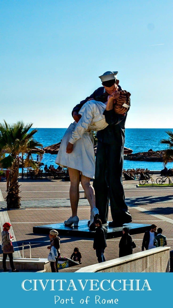 Larger than life statue of a sailor kissing a nurse, known as Unconditional Surrender, stands on the waterfront in Civitavecchia, Italy. Text overlay says Civitavecchia what to do in Rome's Port.