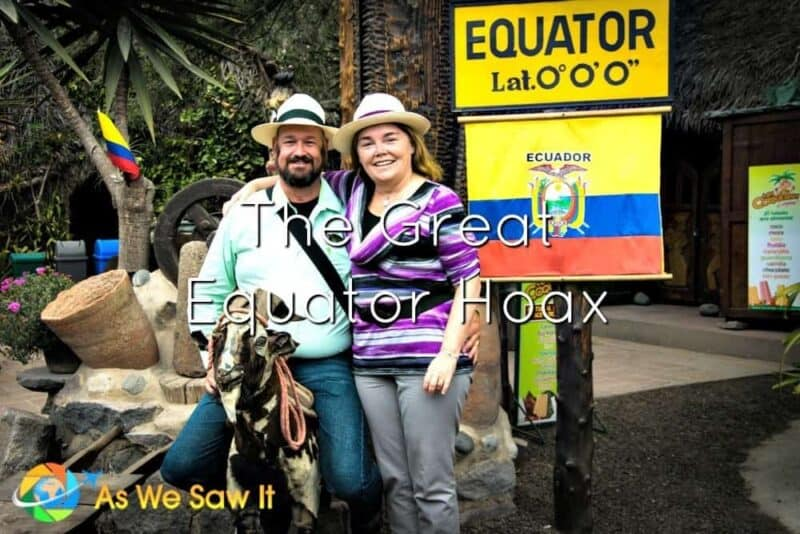 Dan and Linda pose in front of a sign in Quito that says Equator Lat. 0-0-0. Text overlay says The Great Equator Hoas.