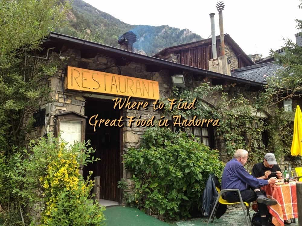 Where to eat well in Andorra