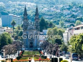 Top things to see in Guimaraes