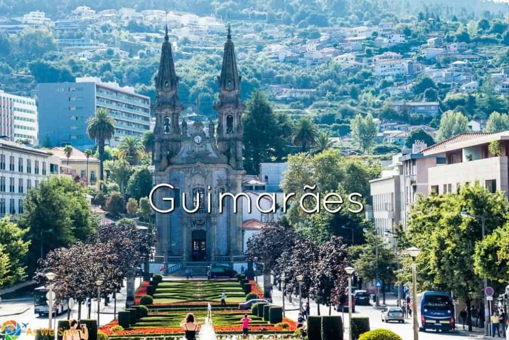 Top things to see in Guimaraes
