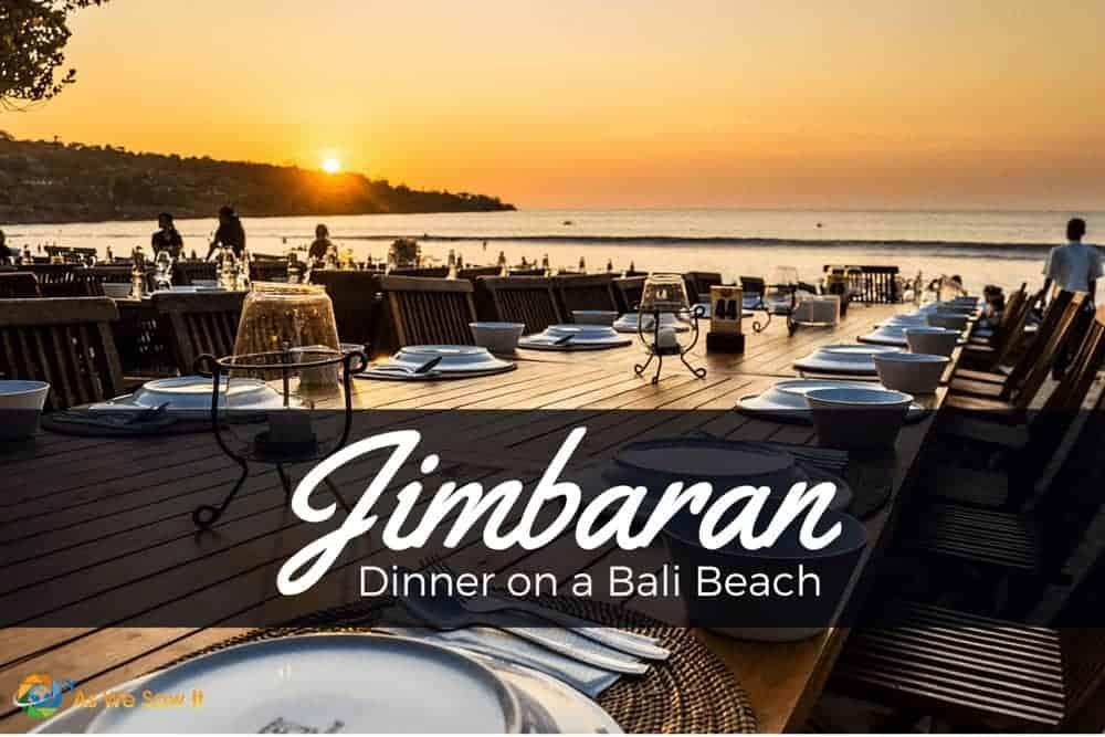Dinner on Jimbaran beach is a must-do in Bali