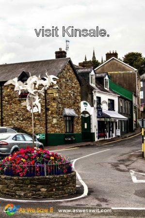 Kinsale is on Ireland's south coast.