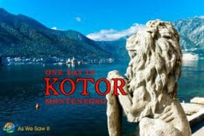 One Day in Kotor Montenegro