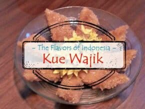 "Photo of homemade Kue Wajik, with overlay that says ""The Flavors of Indonesia-Kue Wajik"""