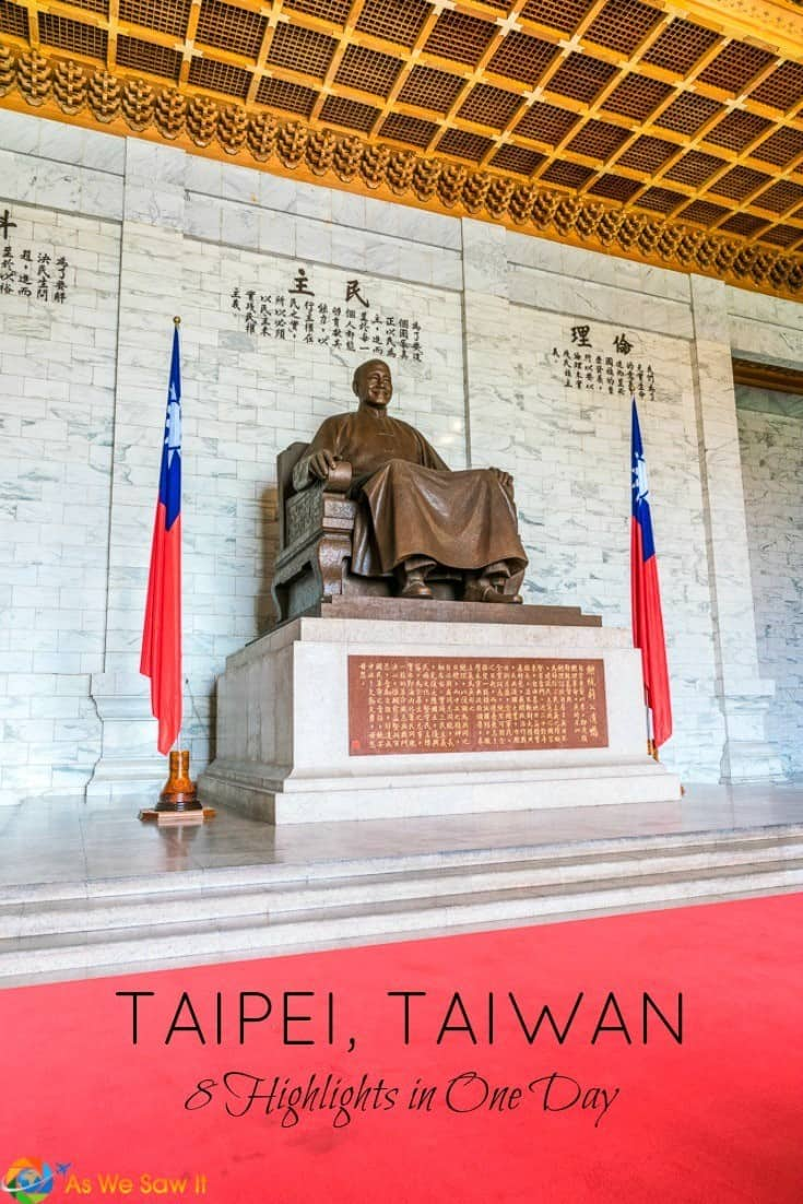 Statue of Chiang Kai-Shek, text overlay says Taipei Taiwan 8 Highlights in One Day