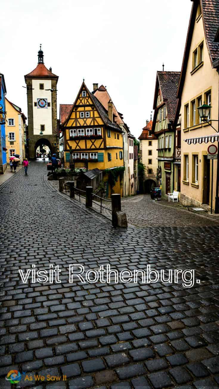 cobbled streets, tower and half-timbered houses. Text overlay says visit Rothenburg.