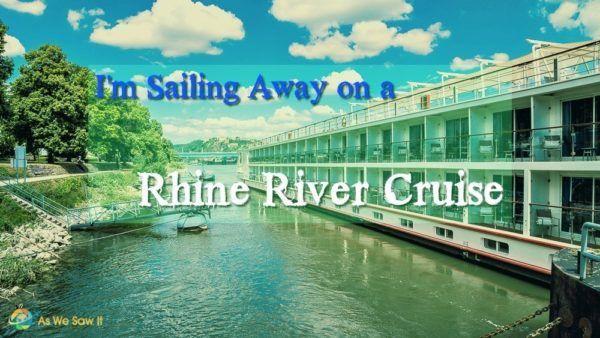 Sailing Away on a Rhine River Cruise