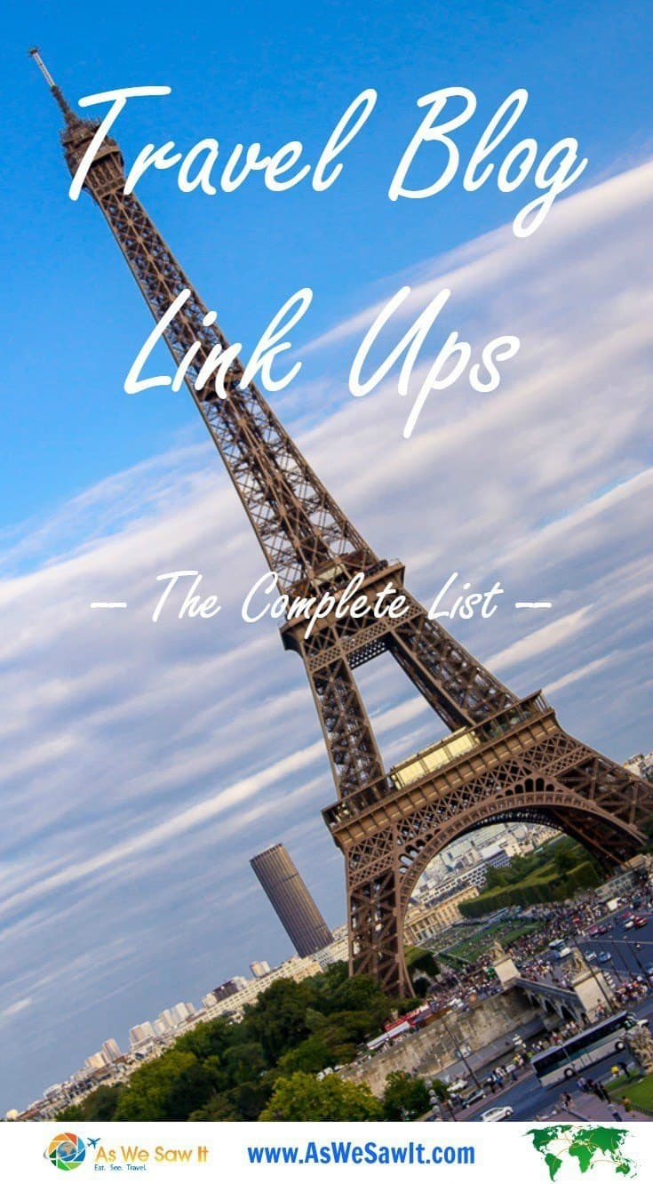 Eiffel tower behind text that says Travel Blog linkups The Complete List