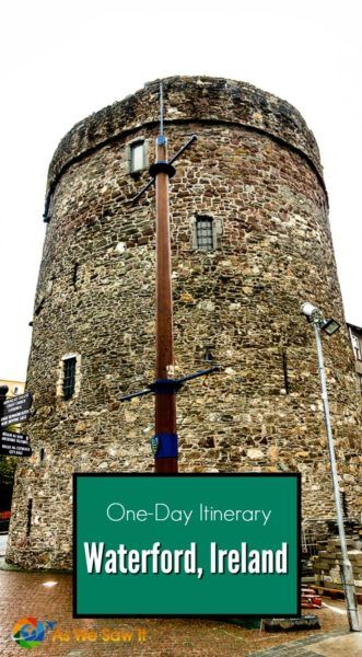 Click this pin for a one day Waterford itinerary. Reginald's Tower is one of the many things you will see.