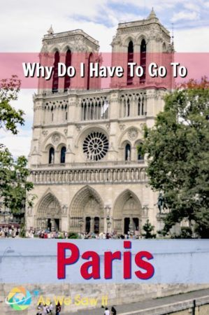 Here's the answer to the complaint, Why do I have to go to Paris?